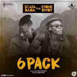 Scata Bada - 6 Packs Ft. StoneBwoy